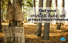 Hays Nature Preserve outside of Huntsville, AL is a beautiful place for a winter's hike.