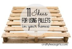 11 Ideas for Pallets in your Home