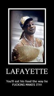 Damn right, hookah! Love me some Lafayette!