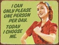 I Can Only Please One Person Per Day I Choose Me - funny retro Pin Ups Vintage, Looks Vintage, Retro Vintage, Vintage Woman, Vintage Ephemera, Vintage Stuff, Vintage Metal, Vintage Kitchen, Vintage Humor