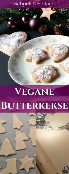Vegan butter biscuits simply delicious - we start Advent - vegan recipes - quick and easy vegan cooking and baking. - Vegan butter cookies, for Advent and Christmas. Vegan butter cookies for tea and coffee made quick - Vegan Xmas Cake, Vegan Christmas Cookies, Christmas Biscuits, Cookies Vegan, Biscuits Végétaliens, Vegan Biscuits, Desserts Végétaliens, Paleo Dessert, Dessert Recipes
