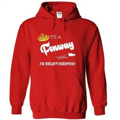 Its a Fenway Thing, You Wouldnt Understand !! tshirt, t - #matching shirt #sweater for fall. SIMILAR ITEMS => https://www.sunfrog.com/Names/Its-a-Fenway-Thing-You-Wouldnt-Understand-tshirt-t-shirt-hoodie-hoodies-year-name-birthday-4448-Red-50367050-Hoodie.html?68278