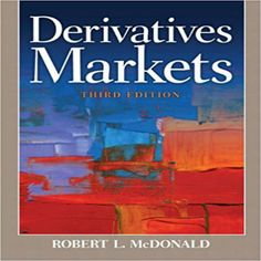 Test bank solutions for fundamentals of cost accounting 4th edition derivatives markets 3rd edition by robert l mcdonald test bank fandeluxe Choice Image