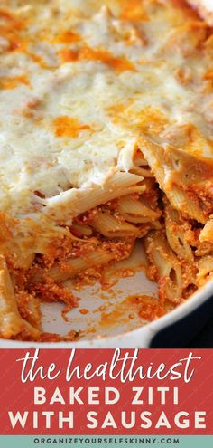 Baked Ziti with Sausage | Meal Prep Dinner - This baked ziti recipe is the ultimate Italian classic comfort food! This lightened-up version does not skimp on the bold Italian flavors or cozy comfort that you look forward to with a pasta casserole baked with sauce and cheese. It can be assembled ahead of time for a make-ahead Sunday dinner or a holiday party. Organize Yourself Skinny | Healthy Pasta Recipes | Healthy Eating | Meal Prep for Beginners #mealplanning #dinnerrecip