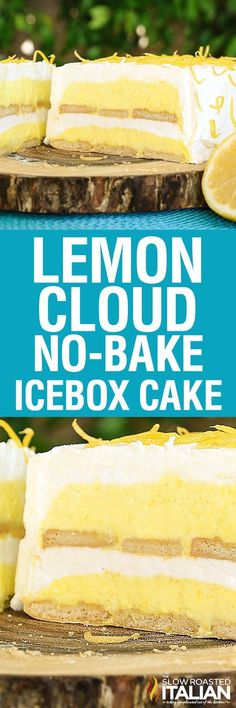 Lemon Cloud No-Bake Ice Box Cake is a fun twist on a classic recipe. This cake is light, bright and utterly luscious. It is bursting with lemon flavor and is prepped in just 25 minutes. With layer upon layer of scrumptious flavors, this is your go to cake this summer. Perfection without ever turning the oven on. #cakebaking