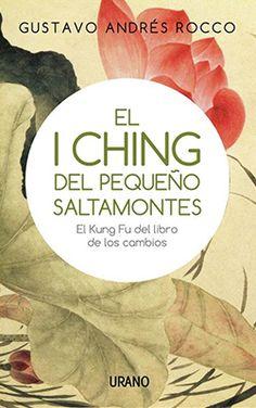 Libro El I Ching Del Pequeño Saltamontes
