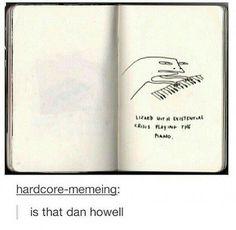 Omg this is hilarious Dan Howell, Daniel James Howell, Phil Lester, James Meme, Phan Is Real, Dan And Phill, Phil 3, Danisnotonfire And Amazingphil, Tyler Oakley
