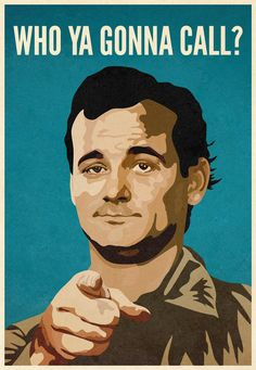 Ghostbusters starting the incomparable and humble Bill Murray Jasper Johns, Die Geisterjäger, Bill Murray, Movies Showing, Great Movies, Movie Quotes, Horror Quotes, Paranormal, Illustration