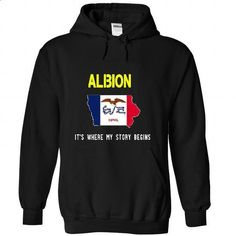 ALBION - Its where my story begins! - #baggy hoodie #lace sweatshirt. BUY NOW => https://www.sunfrog.com/No-Category/ALBION--Its-where-my-story-begins-4321-Black-32464049-Hoodie.html?68278