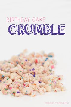 Birthday Cake Crumble | Sprinkles for BreakfastNow back to the important stuff...this Birthday Cake Crumble. It is crack. Literally. I can't keep it in the house because I will eat the entire thing in one sitting. Once you start, it is impossible to stop. But if you can restrain yourself long enough, it goes great on top of cakes, or inside of cakes, or you can do a little bit of both like Momofuku Milk Bar does. But whatever you decide to do with it, just know it is going to be really…