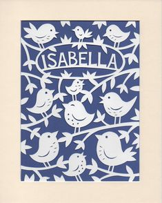 Baby Girl Gift, Personalised Papercut  Art for your Nursery - Woodland Birds - Lovely Gift for Baby Isabella or Name of Your Choice