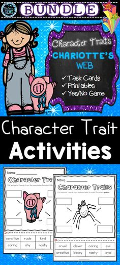 Charlotte's Web Character Trait Activities - No Prep worksheets, task cards and yes or no character trait game.