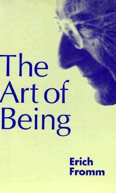 The Art of Being by Erich Fromm, Rainer Funk (Foreword by)