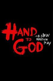 HAND TO GOD (2015) This provocative play centers on shy student Jason, who finds a means of expression through the Christian Puppet Ministry in his sleepy little town of Cypress, Texas. But matters get complicated when Jason's hand puppet Tyrone begins to take on a demonic personality of his own. As Tyrone grows stronger and more blasphemous, Jason's relationships with his pastor, the town bully, the girl next door, and his mother are thrown into upheavel.