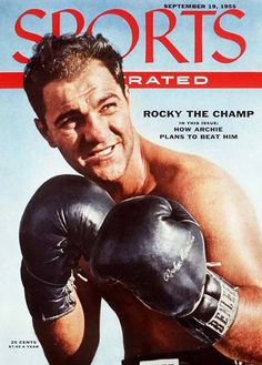 Sports Illustrated September 19, 1955 - Rocky Marciano - my Mother and Dad were into both boxing and wrestling. Dad had boxed in the army.
