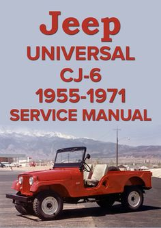 Jeep Universal CJ-6 1955-1971 Service Manual