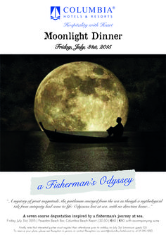 Full moon dinner this Friday, July 31st!  Diners will be treated to a seven-course degustation inspired by a fisherman's journey at sea… where culinary flair meets the magic of mythology. Click on our poster for more details :) #CulinaryColumbia #FulMoon #Dinner #Summer #Holiday