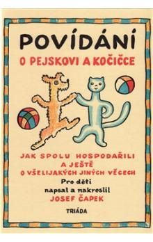 Povídání o pejskovi a kočičce -- Jak spolu hospodařili a ještě o všelijakých jiných věcech