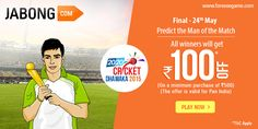 Predict the Man of the match of the final match of 20-20 Cricket Dhamaka on 24th May.
