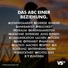 The ABC of a relationship. Attention craving charm gratitude honesty clearance fellowship - The ABC of a relationship. Attention Desire Charm Gratitude Honesty Freedom Sharing Unity Harmony I - Relationships Love, Relationship Quotes, Life Quotes, Love Quotes For Him Boyfriend, Gratitude, Das Abc, Quotes About Strength In Hard Times, German Quotes, Stay Young