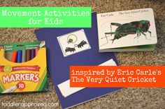Toddler Approved!: The Very Quiet Cricket Virtual Book Club & Blog Hop. Movement activities inspired by Eric Carle's book. What is your favorite book by Eric Carle?