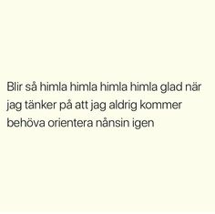 Swedish Quotes, Warriors, Countries, Haha, Language, Wallpapers, Humor, Feelings, Learning