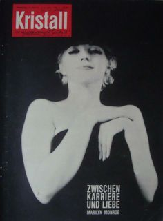 Kristall - 1961, German magazine. Front cover photograph of Marilyn Monroe by Milton H. Greene, 1956 <3