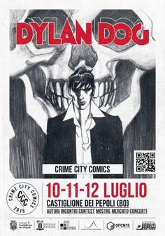 DYLAN DOG: GLI APPUNTAMENTI PRINCIPALI DEL CRIME CITY COMICS 2015 http://c4comic.it/2015/07/07/dylan-dog-gli-appuntamenti-principali-del-crime-city-comics-2015/