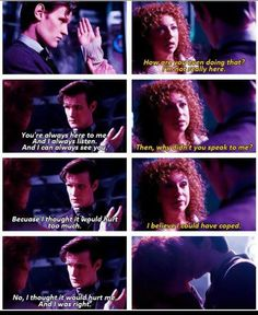 One of my most favorite river and the doctor  scenes ever. Made me cry like a bitch.