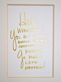 Hello Wonderful Handwriting Desk Card // Gold Foil-- Love this!