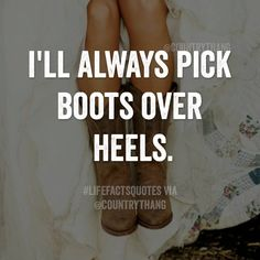 #country #cowgirl #sayings