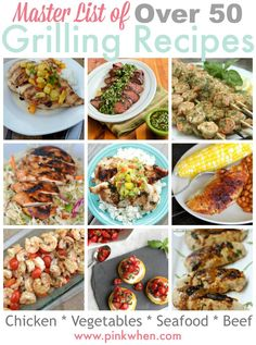 A master list of grilling recipes that are broken down into subcategories for chicken, beef, seafood, vegetables, and more! SAVE THIS!