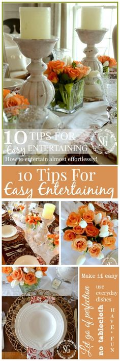 10 TIPS FOR EASY ENTERTAINING- make entertaining fun and almost effortless stonegableblog.com
