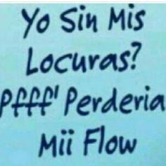 Pierdo el Flow