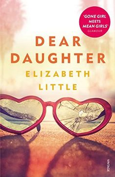 Dear Daughter Book review: Former It Girl Jane Jenkins is released from prison on a technicality and immediately begins to investigate the crime that sent her there: her mother's murder. And that's when things take a very unexpected turn. Read my review: Dear Daughter book review: Mothers, daughters and their lies http://editingeverything.com/blog/2018/01/17/dear-daughter-book-review-mothers-daughters-lies/