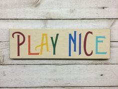 Play Nice wall sign Playroom wall decor primary colors Cute Playroom decor!