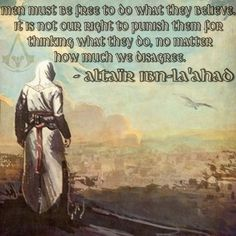 Assassin's Creed Altaïr Quote (Edited by Troy Farley)