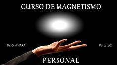 Curso Completo De MAGNETISMO PERSONAL- HARA O H _ P-1, Audiolibros de Au...