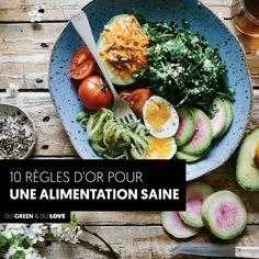 Les 10 règles d'or pour une alimentation saine :)
