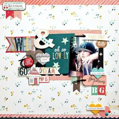 Layout: Sweet and oh so lovely - love this layout!