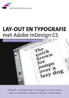 Lay-out en typografie met InDesign, deel 2