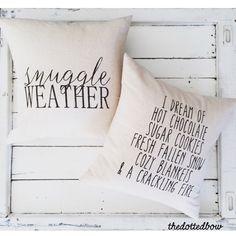 Farmhouse Christmas Throw Pillows Snuggle Weather https://www.etsy.com/listing/484986569/snuggle-weather-farmhouse-throw-pillow
