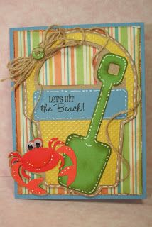 Life Is A Beach  - crab, pail & shovel.  Also shovel could be done with Simply Charmed.