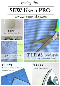 The top 5 sewing tips to Sew Like A Pro ! And Turn Out Custom Professional results! by @On Sutton Place
