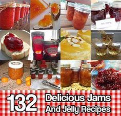 132 Delicious Jams And Jelly Recipes. A collection of over 130 jam and jelly recipes to try out. You will find recipes for all kinds of fruits.
