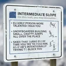 Here's a brief breakdown of what you can expect from each slope level on your next skiing or snowboarding trip. [college humor] [via] Ski And Snowboard, Snowboarding, Ski Ski, Bergen, Skiing Quotes, Skiing Memes, The Sporting Life, Trail Signs, Ski Racing