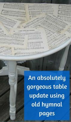 An Absolutely Gorgeous Table Update Using Old Hymnal Pages
