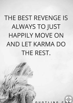 The Best Revenge, Karma, Let It Be, Quotes, Movie Posters, Quotations, Film Poster, Quote, Shut Up Quotes