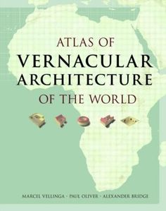 Atlas of Vernacular Architecture of the World
