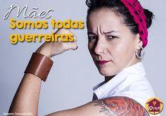 Mães: somos todas guerreiras